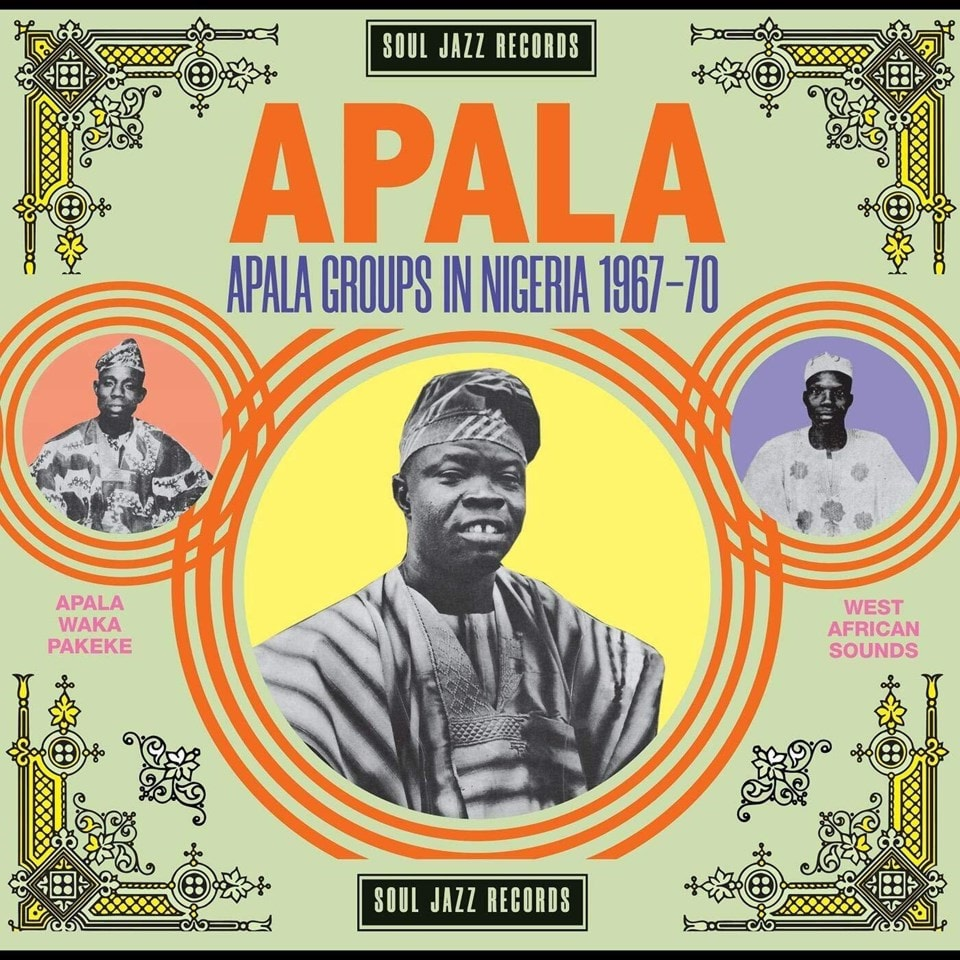 Apala: Apala Groups in Nigeria 1967-70 - 1