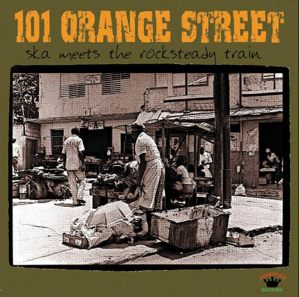 101 Orange Street: Ska Meets the Rocksteady Train - 1